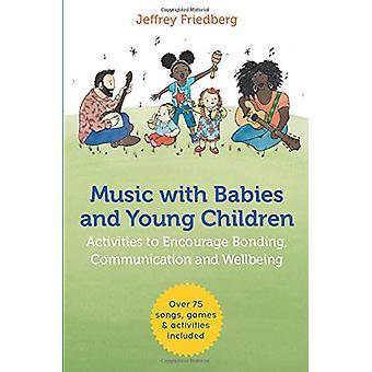 Música com Bebês e Crianças Pequenas - Atividades para Incentivar o Vínculo