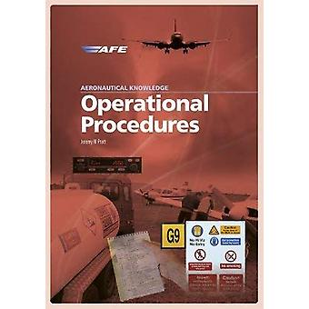 Aeronautical Knowledge - Operational Procedures by Jeremy M. Pratt - 9