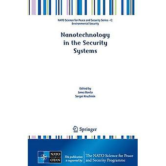 Nanotechnology in the Security Systems by Janez Bonca - 9789401790529