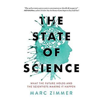 Tieteen tila: Mitä tulevaisuus pitää sisällään ja tutkijat tekevät sen
