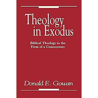 Teologia em Êxodo - Teologia Bíblica na Forma de um Comentário por