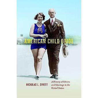 Amerikansk barn Bride af Nicholas L. Syrett