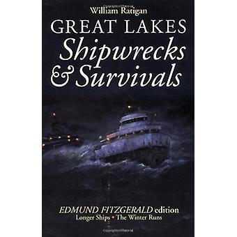 Stora sjöar Skeppsbrott Överlevnad av William Ratigan