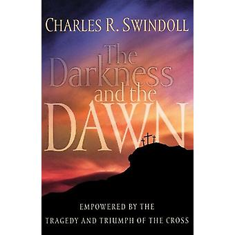 Swindoll Charles R:n Pimeys ja aamunkoitto - 9780849911897 Kirja