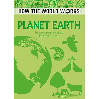 How the World Works Planet Earth by Anne Rooney