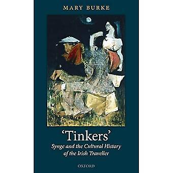 """""""Tinkers"""": Synge och den irländska resenärens kulturhistoria"""