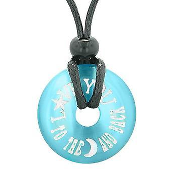 Inspiration, liebe dich bis zum Mond und zurück Amulett Glücksbringer Donut Blue simulierten Katzen Auge Halskette