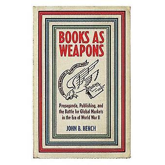 Libri come armi - Propaganda - editoria - e la battaglia per Global