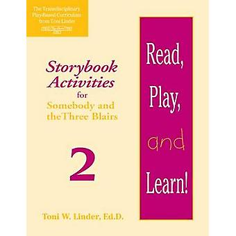 Lire - jouer - et d'apprendre! Module 2 - activités romanesque pour quelqu'un