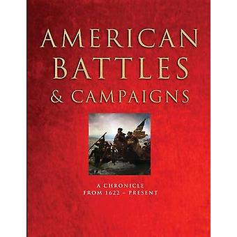 الأميركية معارك وحملات-وقائع من 1622 إلى الوقت الحاضر روب