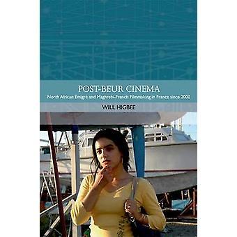 Post-miljardia Cinema - Maghrebi-Ranskan ja Pohjois-Afrikan Emigre elokuvan