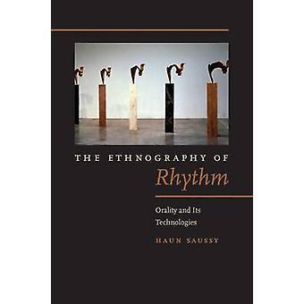 Die Ethnographie der Rhythmus - Oralität und den Technologien von Haun Sauss