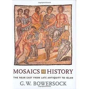 Mosaicos como história: O Oriente próximo da antiguidade tardia ao Islã (revelando antiguidade)