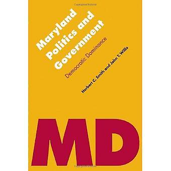 Maryland Politik und Regierung: demokratische Dominanz