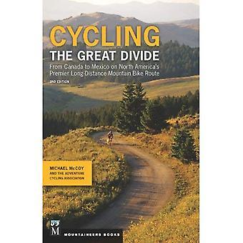 Cyclisme le grand divisez 2e édition: du Canada au Mexique, Premier longue Distance montagne Amérique du Nord...