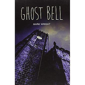 Ghost Bell (tonåring läsningar)