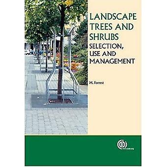 Paysage d'arbres et arbustes: choix, utilisation et gestion (Cabi Publishing)