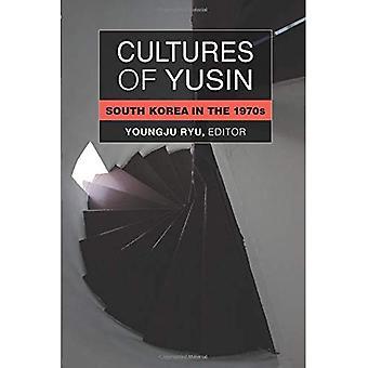 Culturen van Yusin: Zuid-Korea in de jaren 1970 (Perspectives On hedendaagse Korea)