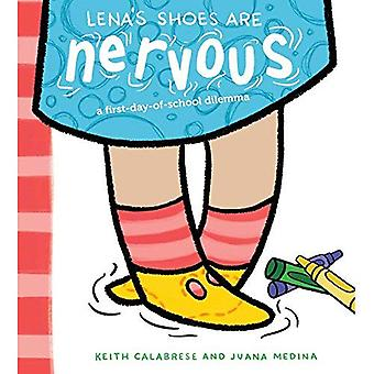 Lena's Shoes Are Nervous: (A First-Day-Of-School Dilemma)