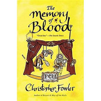 The Memory of Blood by Christopher Fowler - 9780345528643 Book