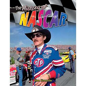 The History of NASCAR by Jim Francis - 9780778731948 Book