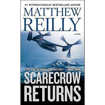 Scarecrow Returns by Matthew Reilly - 9781416577607 Book
