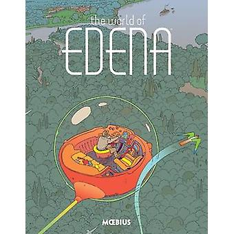 Moebius Library - The World of Edena by Moebius - 9781506702162 Book