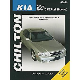 Kia Optima Automotive Repair Manual Chilton - 2001-2010 by Mike Stubbl