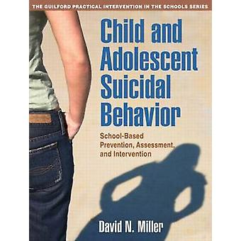 Child and Adolescent Suicidal Behavior - School-Based Prevention - Ass