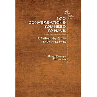 100 Conversations You Need to Have - 3 Volume Set by 100 Conversations