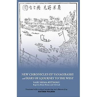 New Chronicles of Yanagibashi and Diary of a Journey into the West - N