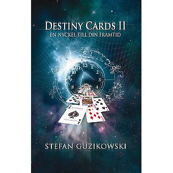 Destiny Cards II: A key to your future 9789185757084