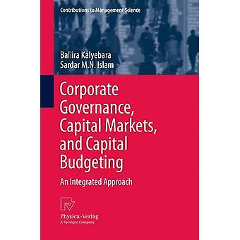 Corporate Governance Capital Markets and Capital Budgeting  An Integrated Approach by Kalyebara & Baliira
