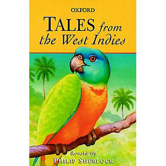 Tales from the West Indies by Philip Sherlock