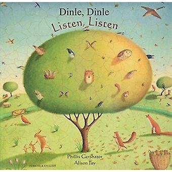 Listen - Listen in Turkish and English - Dinle - Dinle by Phillis Gers