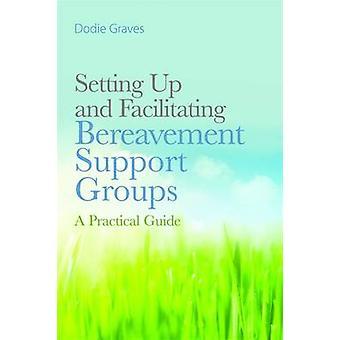 セットアップと死別支援グループ - 実用的な G を促進します。