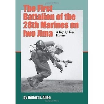 O primeiro batalhão dos fuzileiros 28 em Iwo Jima: uma história do dia-a-dia de contas pessoais e relatórios oficiais, com rolos de Muster completa