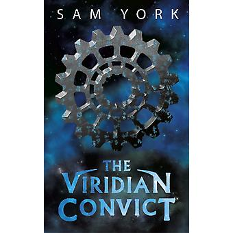 Viridian Convict by Sam York