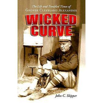 曲線 - 命を邪悪と混沌としたグローバー ・ クリーブランド ・ Alexand の時代