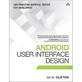 Android User Interfacedesign: Umsetzung Materialdesign für Entwickler (Usability)