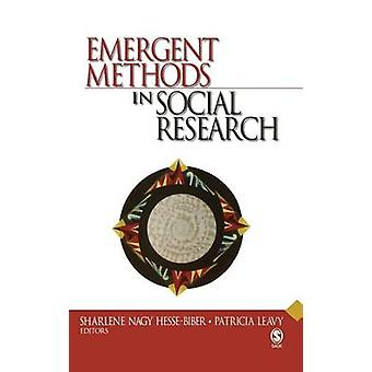 Emergent Methods in Social Research by HesseBiber & Sharlene