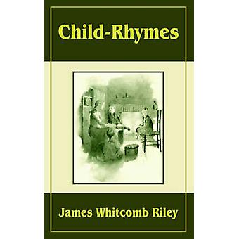 Child Rhymes by Riley & James Whitcomb