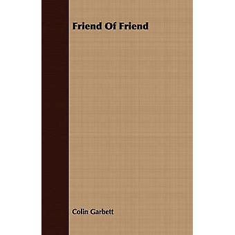 Friend Of Friend by Garbett & Colin
