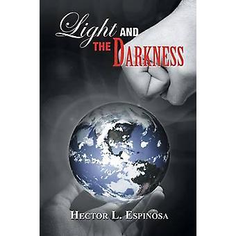 Lys og mørke av Espinosa & Hector L.