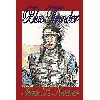 Blue Thunder by Kraemer & Thrse A