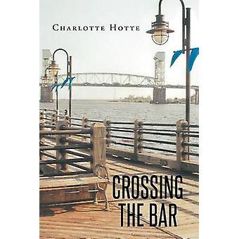 Crossing the Bar door Charlotte Hotte