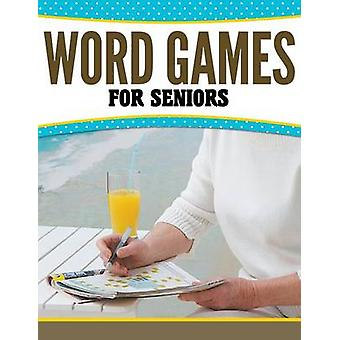 Word Games For Seniors by Publishing LLC & Speedy