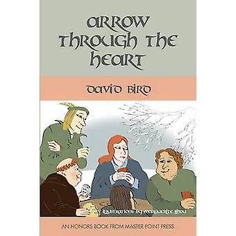 Arrow Through the Heart by Bird & David