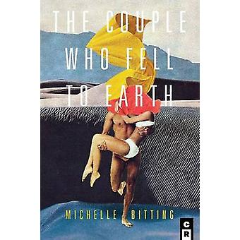 The Couple Who Fell to Earth by Bitting & Michelle