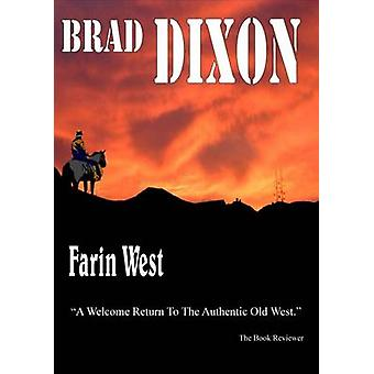 Farin West by Dixon & Brad